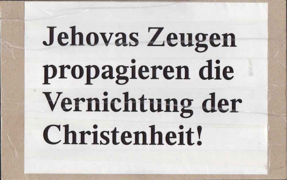 Jehovas Zeugen erhofen die Destruction of Christianity