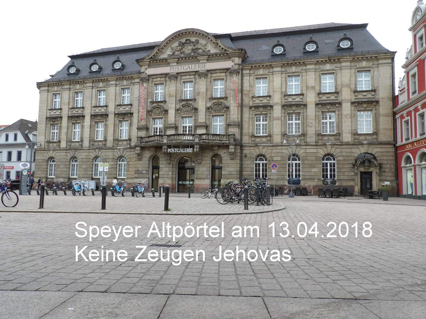 Jehovah's Witnesses have learned that they no longer have to show up at the Altpoertel in Speyer on Fridays